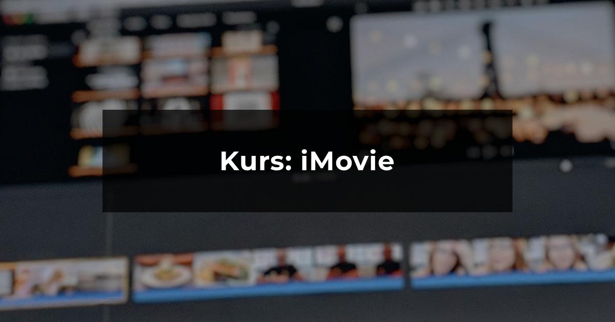 Kurs online: iMovie