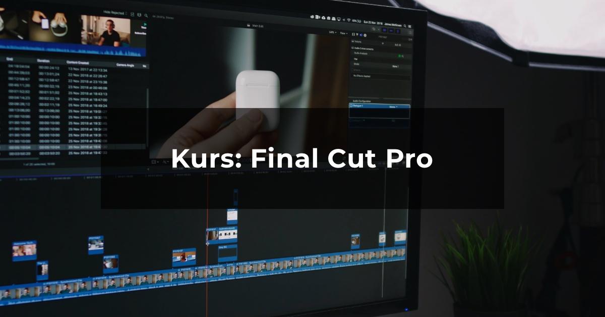 Kurs online: Final Cut Pro